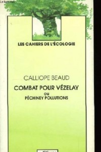 Combat pour Vézelay ou Péchiney pollutions