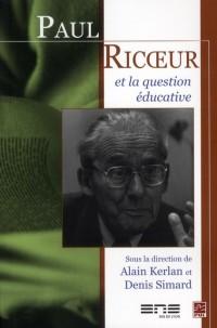 Paul Ricoeur et la Question Educative