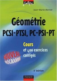 Cours de mathématiques - Géométrie PCSI-PC, PTSI-PT - Cours et exercices corrigés - MPSI, PCSI, PTSI et MP, PSI , PC, PT
