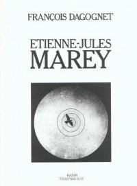 Etienne-Jules Marey: La passion de la trace