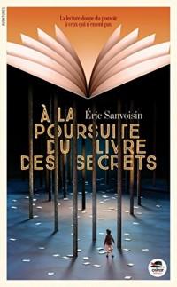 A la poursuite du livre des secrets
