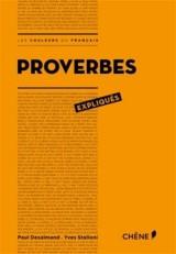 Proverbes expliqués [Poche]