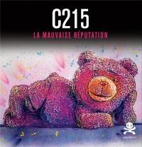 C215 : La mauvaise réputation