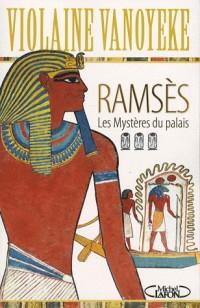 Ramsès, Tome 3 : Les mystères du palais