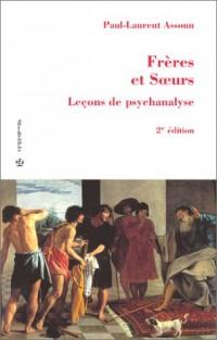 Frères et Soeurs : Leçons de psychanalyse