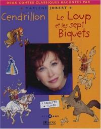 Cendrillon et Le Loup et les 7 biquets (1 livre + 1 cassette)