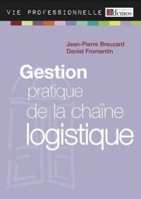 Gestion Pratique de la Chaîne Logistique - ed 2011