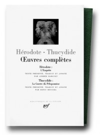 Hérodote - Thucydide : Oeuvres