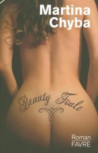 Beauty Foule