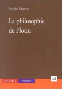 La Philosophie de Plotin : Intellect et discursivité