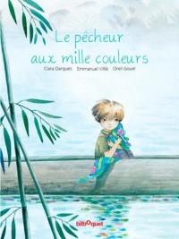 Le pêcheur aux mille couleurs (1CD audio)