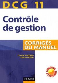 Contrôle de gestion : DCG 11. Corrigés du manuel