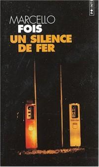 Un silence de fer