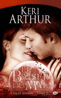 Riley Jenson, Tome 2 : Le baiser du mal