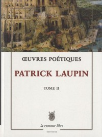Oeuvres poétiques : Tome 2