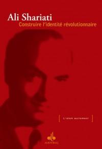 Construire l'identité révolutionnaire