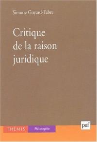 Critique de la raison juridique (Thémis)
