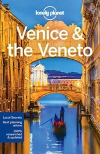 Venice & the Veneto - 10ed - Anglais