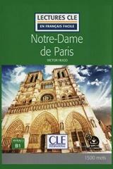 Victor Hugo - Notre-Dame de Paris (Lectures Cle en Français Facile - B1)