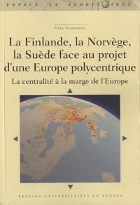Finlande la Suede la Norvege Face au Projet Europeen