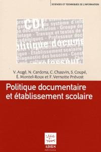 Politique documentaire et établissement scolaire