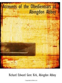 Accounts of the Obedientiars of Abingdon Abbey