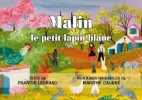 MALIN LE PETIT LAPIN BLANC