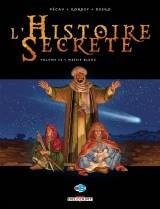Histoire secrète T33. Messie Blanc