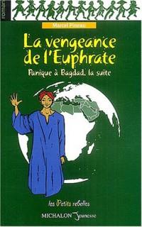 La Vengeance de l'Euphrate : Panique à Bagdad, la suite