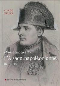 L'Alsace napoléonienne