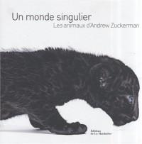 Un monde singulier : Les animaux