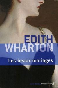 Edith Wharton Coffret en 2 volumes : Les entremetteurs et autres nouvelles ; Les beaux mariages