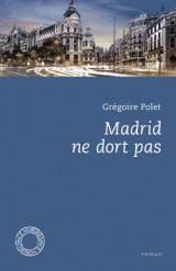 Madrid ne dort pas [Poche]