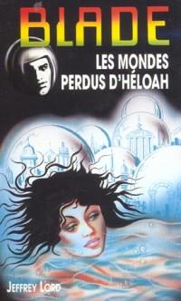 LES MONDES PERDUS D'HELOAH
