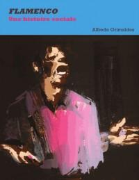 Flamenco : Une histoire sociale