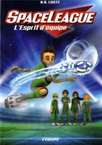 SPACE LEAGUE - L'ESPRIT D'EQUIPE