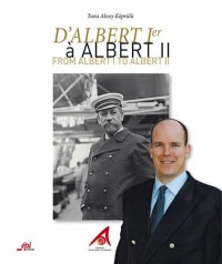 D'ALBERT 1er à ALBERT II de Monaco
