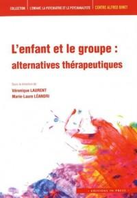 L'enfant et le groupe : alternatives thérapeutiques