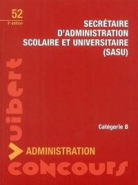 Secrétaire d'administration scolaire et universitaire (SASU)