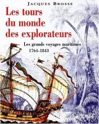 Les tours du monde des explorateurs  les grands voyages maritime 1764 - 1843