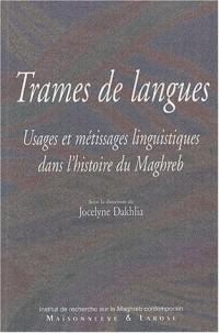 Trames de langues : Usages et métissages linguistiques dans l'histoire du Maghreb