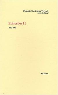 ETINCELLES II 2003 2005