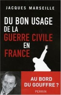 Du bon usage de la guerre civile en France