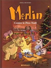 Fan de BD !, Merlin, tome 2 : Contre le père Noël
