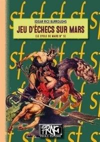Jeu d'échecs sur Mars (Le Cycle de Mars, Tome 5)
