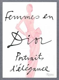 Femmes en Dior : Portraits d'élégance