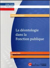 La Deontologie Dans la Fonction Publique