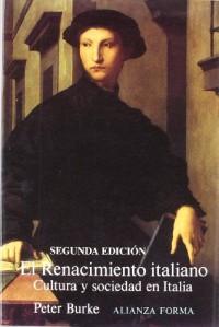 El renacimiento italiano/ The Italian Rebirth: Cultura Y Sociedad En Italia