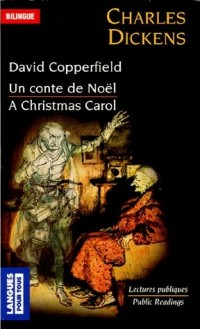 Lectures : David Copperfield ; A Christmas Carol : Edition bilingue français-anglais