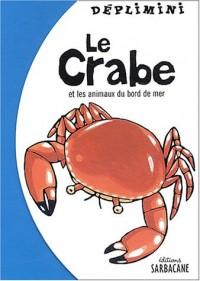 Le Crabe - Sélection du Comité des mamans Printemps 2004 (0-3 ans)